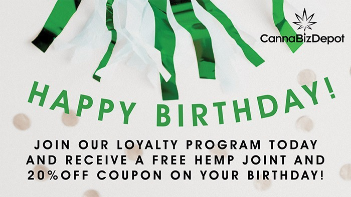 CannaBiz Depot - Happy Birthday - FREE hemp joint and 20% off coupon.